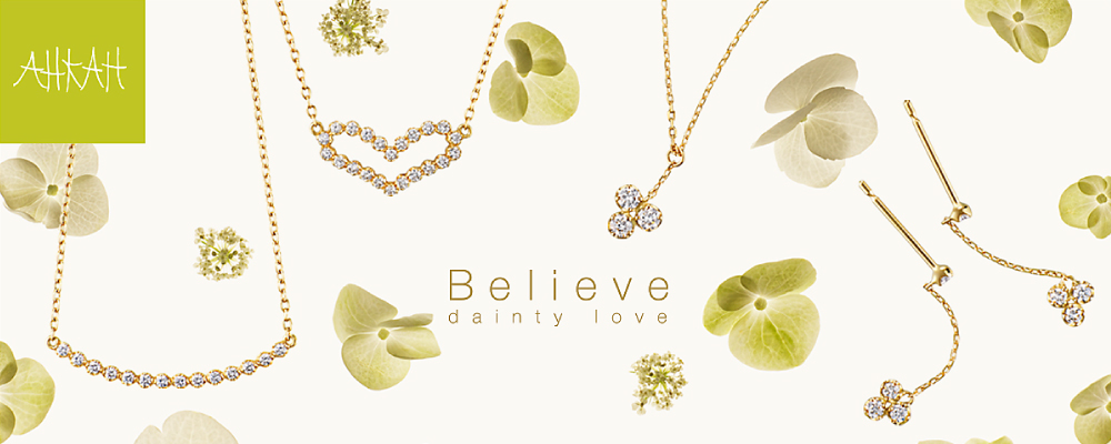 AHKAH Believe Dainty Love Collection